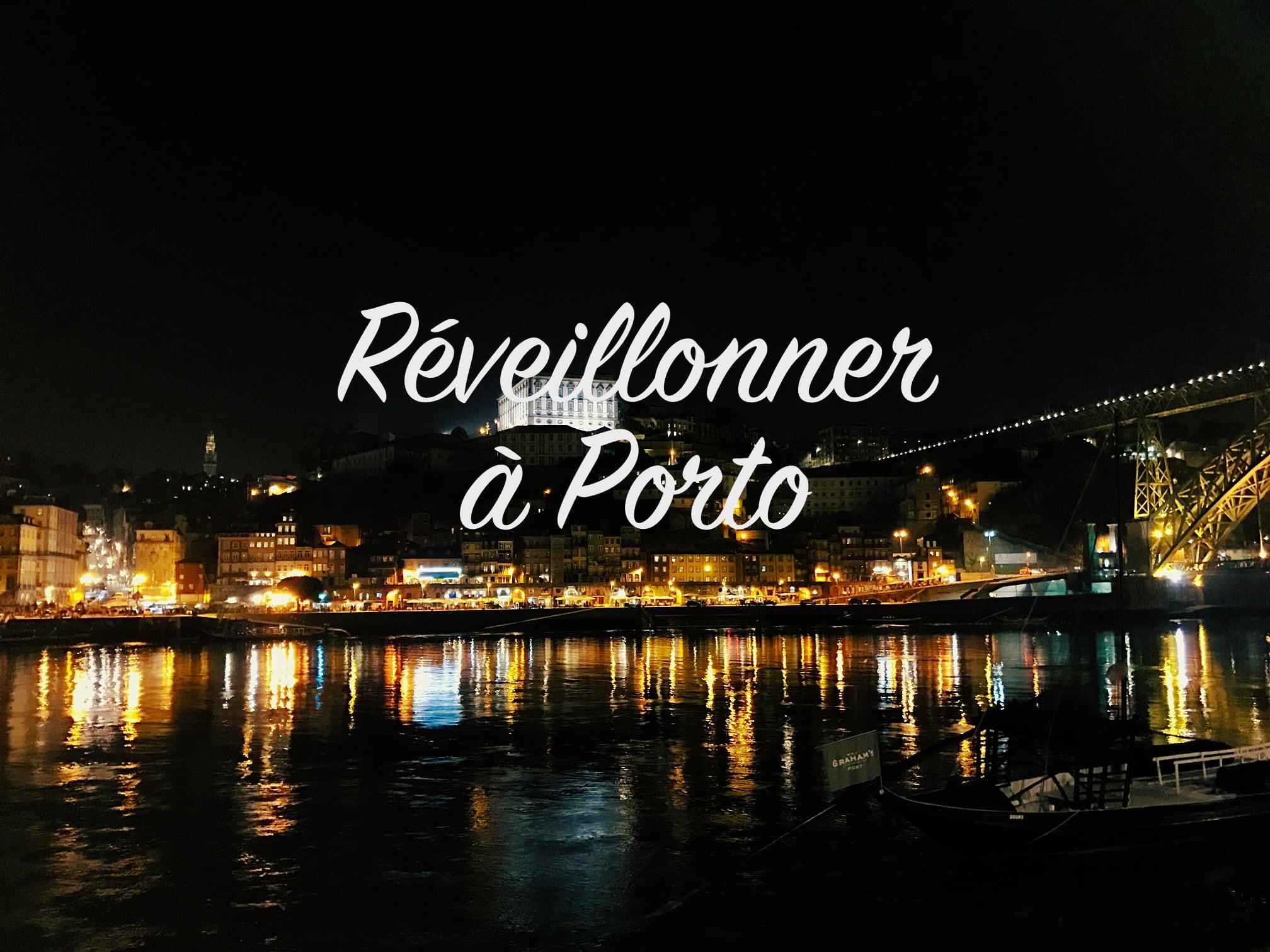 Bien réveillonner à Porto