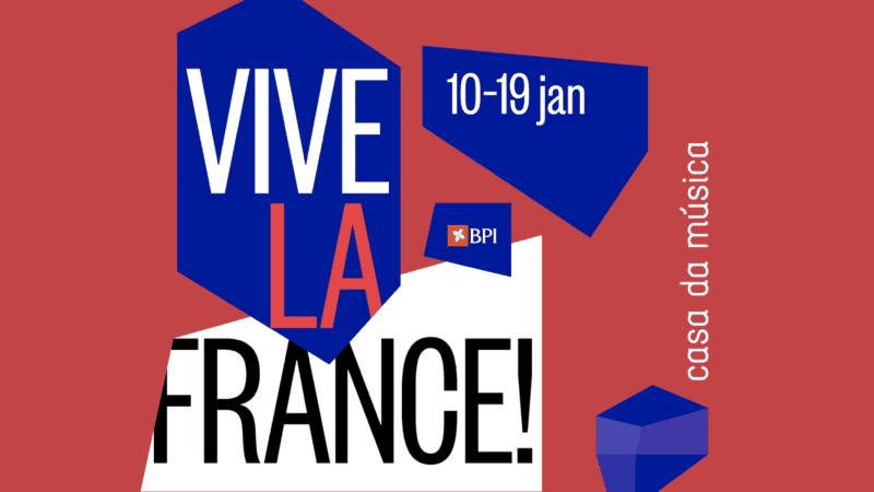Vive la France à la Casa da Música